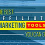 best-affiliate-marketing-tools